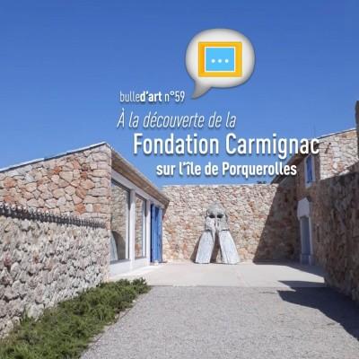 [n°59] A la découverte de la fondation Carmignac, sur l'île de Porquerolles cover