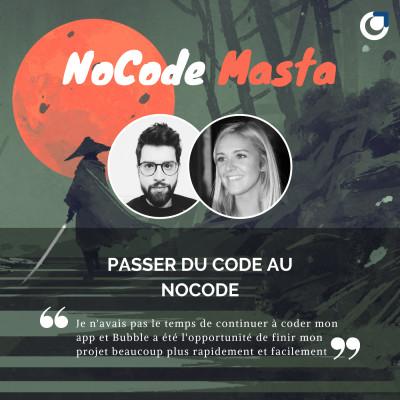 NoCode Masta : Passer du Code au NoCode avec Florine Lequette cover