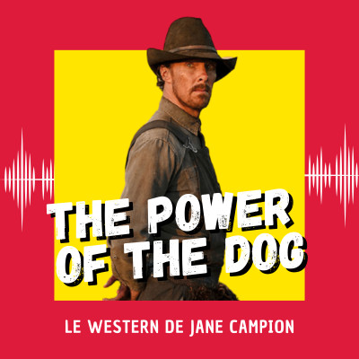 The Power of the Dog : le western de Jane Campion (Venise 2021) cover