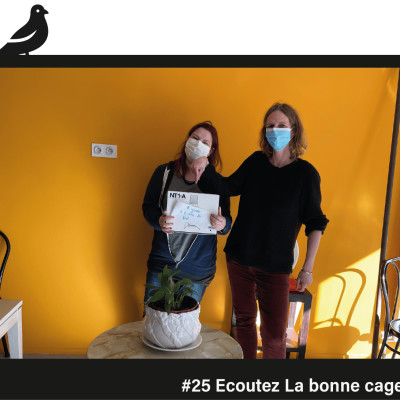 #25 Ecoutez La bonne cage cover