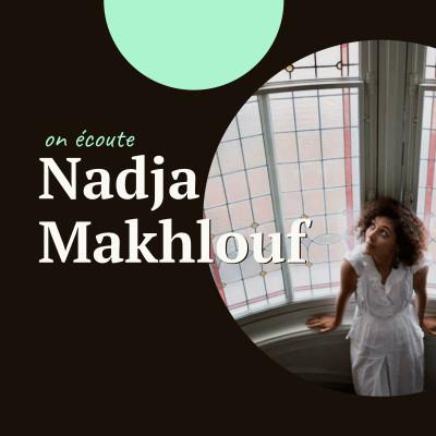 """#03 Nadja Makhlouf, photographe féministe - """"Souvent les petites histoires ne racontent pas la grande Histoire"""" cover"""