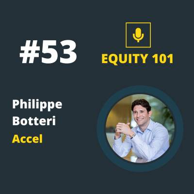 #53 Philippe Botteri (Accel) - Les clés de l'écosystème SaaS européen cover