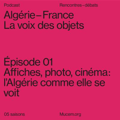 S5#1 - Affiches, photo, cinéma : l'Algérie comme elle se voit cover