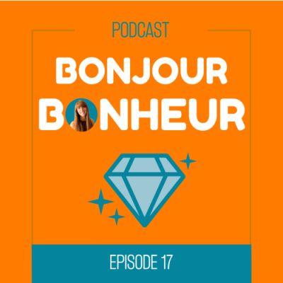 Episode 17 - De salariée à entrepreneure ou comment poser les vrais choix cover