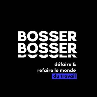 BOSSER BOSSER #7 - Quel futur pour le travail ? avec Denis Pennel cover