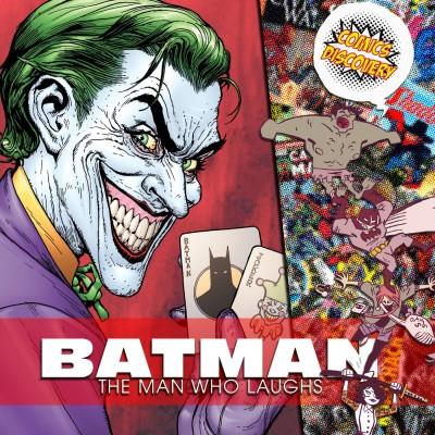 image ComicsDiscovery S04E05 : Joker l'homme qui rit