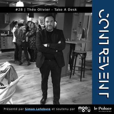 #28 Take A Desk - Théo Olivier - De la thèse de droit à la startup dans l'immobilier de bureaux - Nantes (enregistré en mars 2020) cover