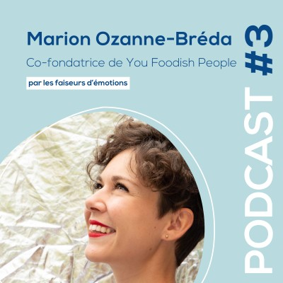 #3 - Marion Ozanne-Breda - Co-créatrice de You Foodish People - Escape game culinaire cover