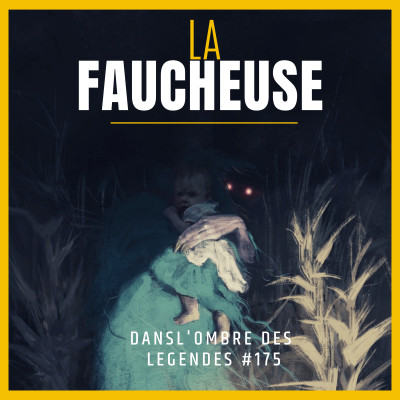 Dans l'ombre des légendes-175 La faucheuse-01... cover