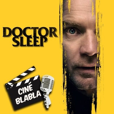 Cinéblabla S02E12 : Doctor Sleep cover