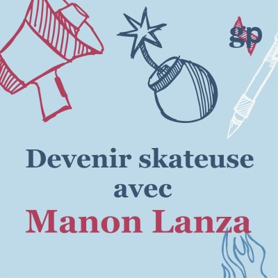Devenir skateuse avec Manon Lanza cover