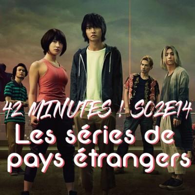 S02E14 - Les séries de pays étrangers (non francophones, non anglophones) cover