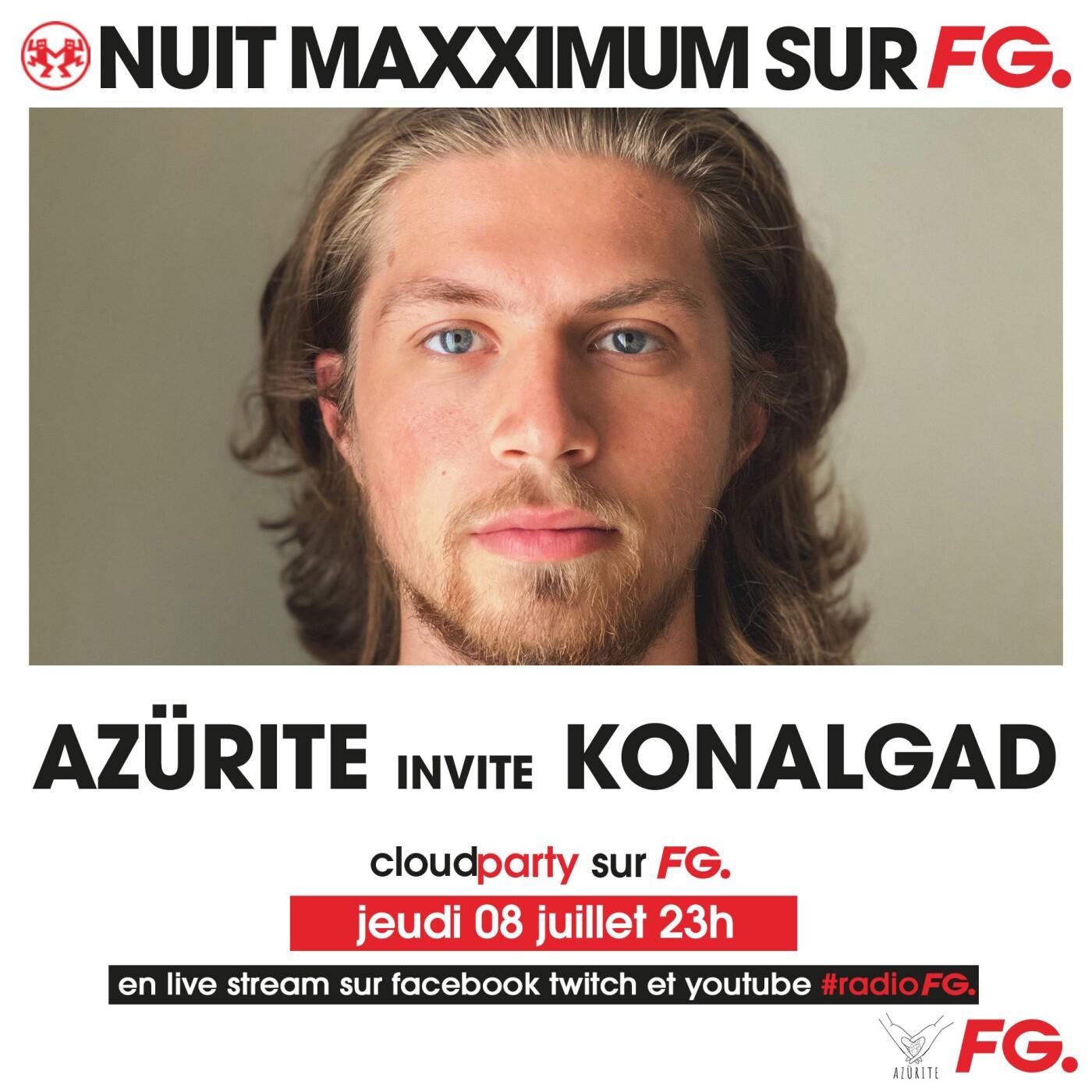 LA NUIT MAXXIMUM SUR FG : KONALGAD