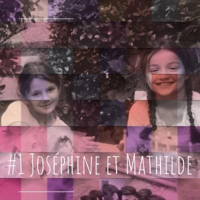"""1. Joséphine et Mathilde : """"On nous prenait pour des soeurs jumelles"""" cover"""