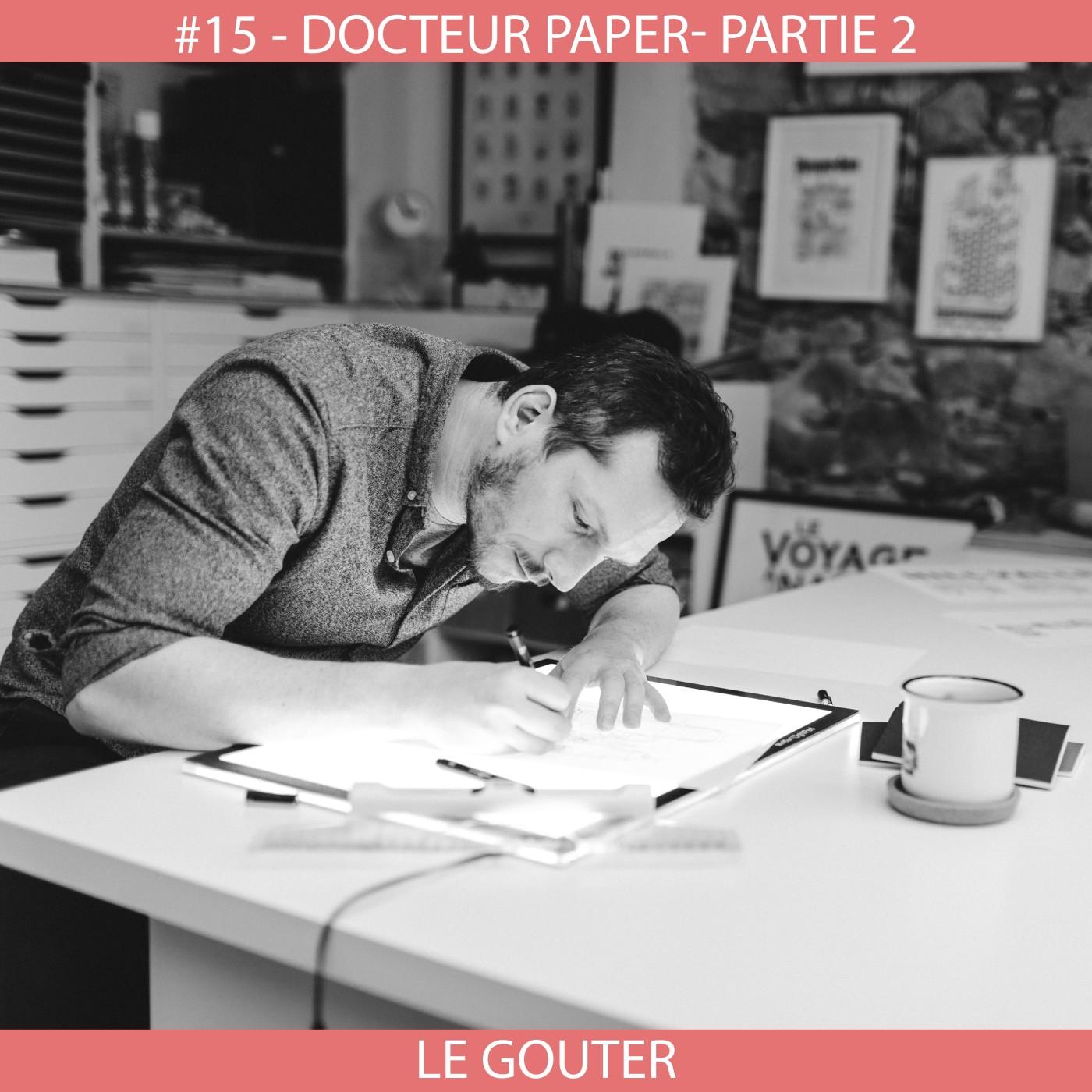 #04 - Carte Blanche - Docteur Paper Part 2