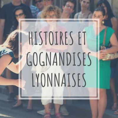 Thumbnail Image Histoires et Gognandises Lyonnaises
