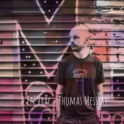 En Vrac : Thomas, les bandes de potes à l'épreuve du féminisme cover