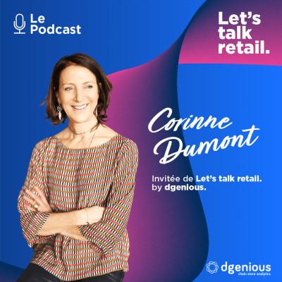 #11 - Corinne Dumont, Faire grandir sa chaine de magasin via l'intégration d'investisseurs extérieurs: une fatalité? cover