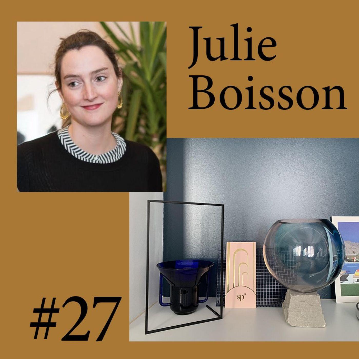 """#27 Julie Boisson (Sparkling Presse) """"La relation prime avant tout """""""