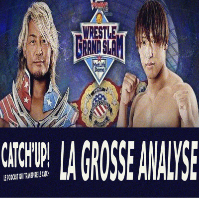 Catch'Up - NJPW Wrestle Grand Slam in MetLife Dome cover