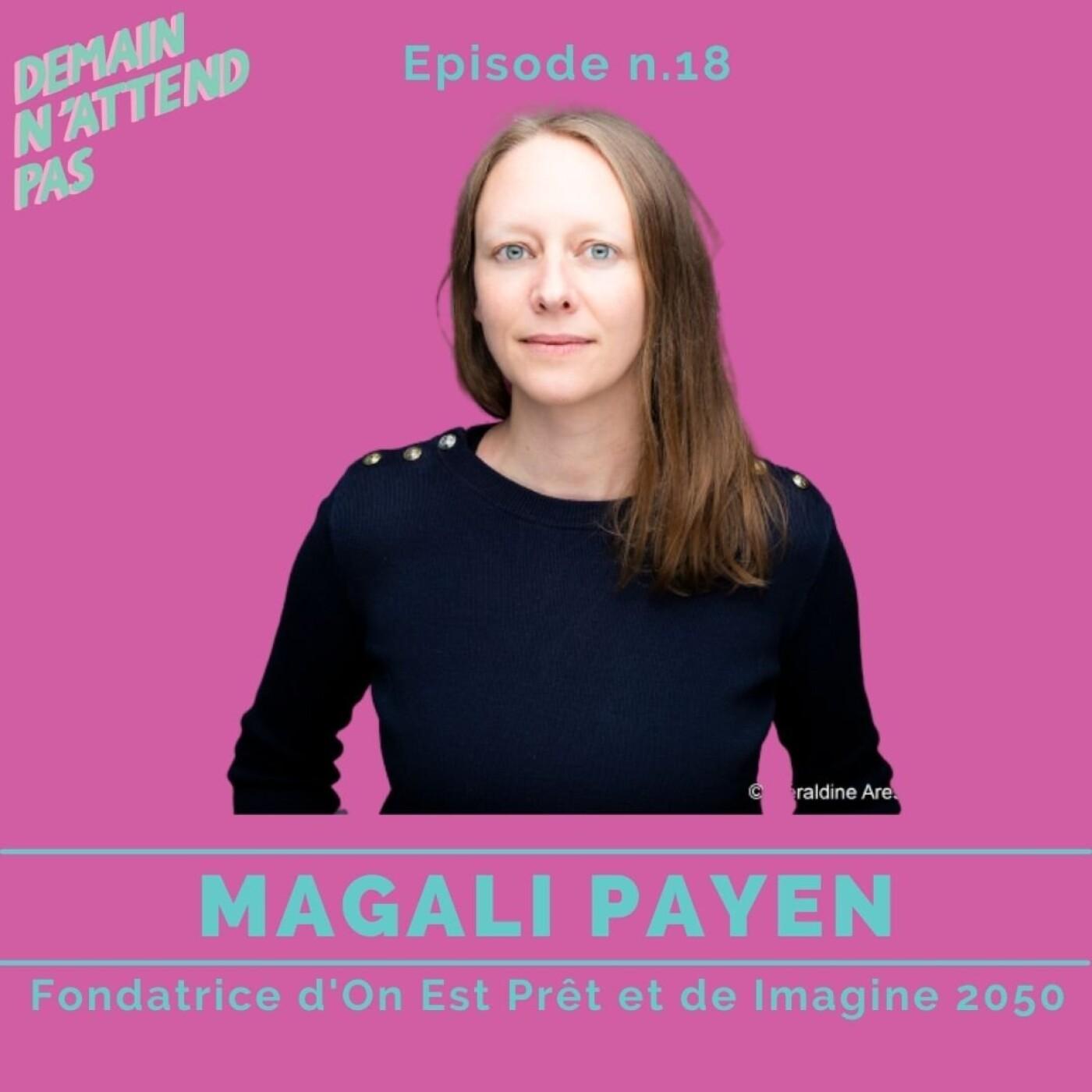 18- Magali Payen, réinventer la mobilisation citoyenne pour le climat
