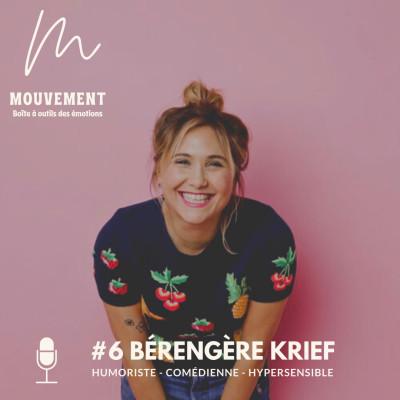 #6 Bérengère Krief - Mon projet ce n'est pas d'être drôle ! cover