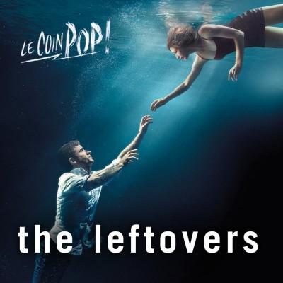 Episode Spécial The Leftovers avec le Lemon Adaptation Club cover