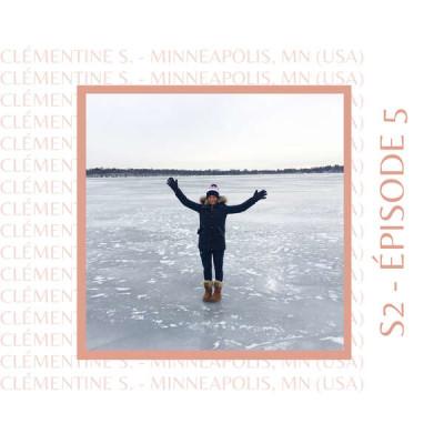 S2E5 - Clémentine Sarlat (USA et Espagne) : Celle que son année aux Etats-Unis a changée... pour toute la vie cover