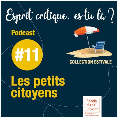 - Série été - E11 -  Fonds du 11 Les petits citoyens cover