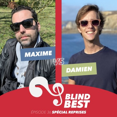 [n°36] Damien vs. Maxime : des reprises, des reprises et des reprises ! (spéciale Super Cover Battle) cover