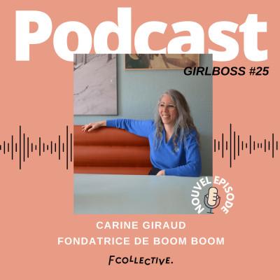 #25 Carine Giraud - Fondatrice de BOOM BOOM (concept store - Bordeaux) cover
