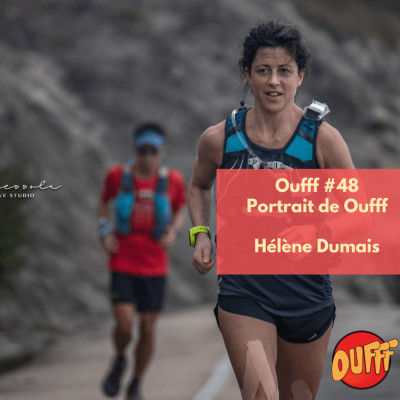 #48 - Portrait de Oufff - Hélène Dumais, 4e finisher de l'Infinitus 888k! cover