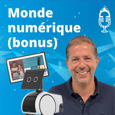 #16+ Intelligence ambiante, Echo Show 15, robot Astro… Entretien avec Philipe Daly d'Amazon France (bonus) cover