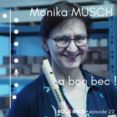 image Episode 22 • Monika MUSCH a bon bec