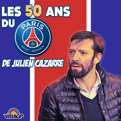 Les 50 ans du PSG de Julien Cazarre cover