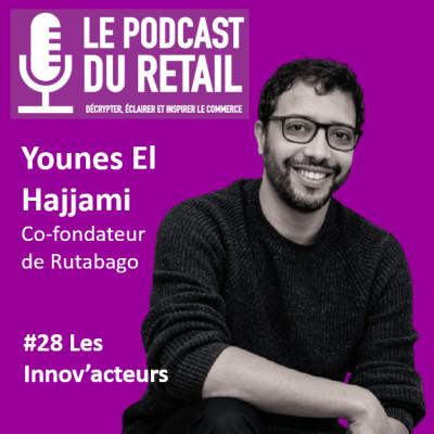 """#28 Younes El Hajjami, Co-fondateur de Rutabago, LES INNOV'ACTEURS """"Proposer une alternative et avoir un impact concret"""" cover"""