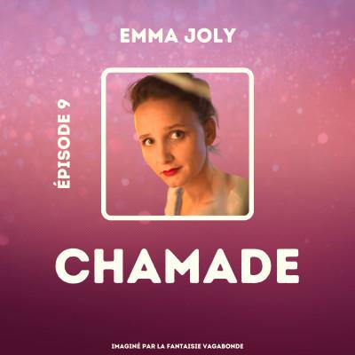 """#9 - Emma Joly - """"Quand tu arrives à faire émerger de tes mains ce à quoi tu avais pensé, c'est merveilleux."""" cover"""