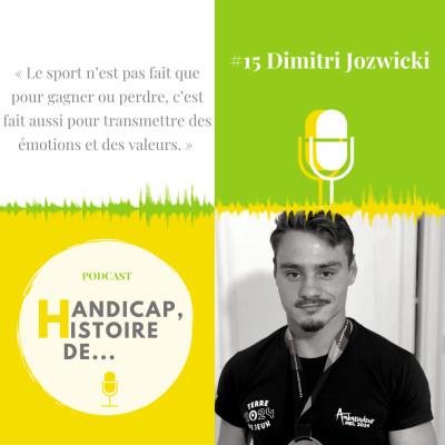 #15 Dimitri Jozwicki, Sportif de haut niveau, Ergothérapeute, Conférencier cover
