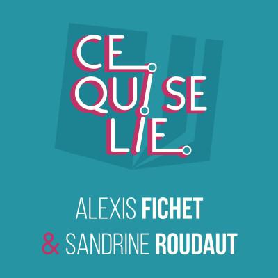 Alexis Fichet & Sandrine Roudaut - ep. 21 cover
