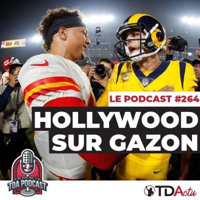 image TDA Podcast n°264 - Débrief S11 : Hollywood sur gazon !