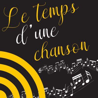Image of the show Le Temps d'une Chanson