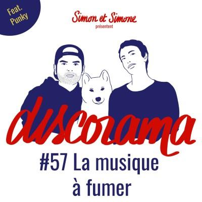 Discorama #57 - La musique à fumer (feat. Punky) cover