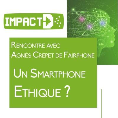 Rencontre Agnés Crepet de Fairphone - Un smartphone ethique ? cover