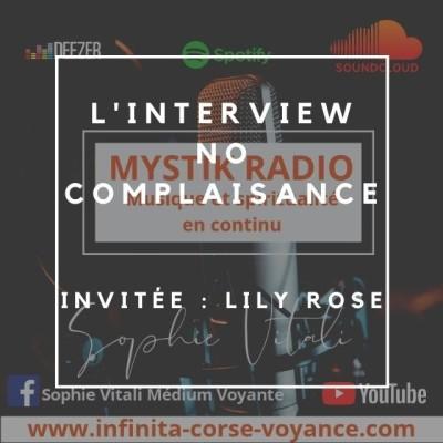 Image of the show Interview No complaisance! Invitée: Lily Rose médium chez Infinità Corse Voyance