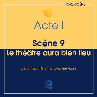 (I ; 9) Le théâtre aura bien lieu cover