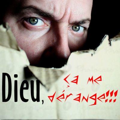image Dieu, ça me dérange!!! - 01 - La colère de Dieu - Fabien Boinet