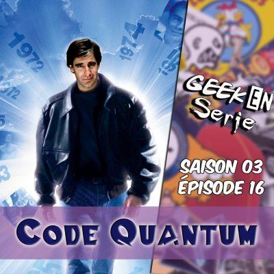 image Geek en série 3x16: Code Quantum