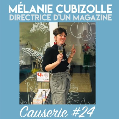 On Cause De #24 : Mélanie Cubizolle cover