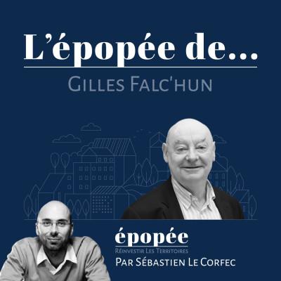 L'épopée de Gilles Falc'hun (SILL) par Sébastien Le Corfec (Epopée / West Web Valley) cover