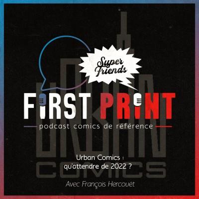 Urban Comics : on décortique le programme début 2022 avec François Hercouët ! cover